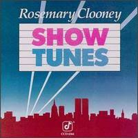 Rosemary Clooney's Show Tunes