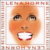"Lena Horne CD ""WE'LL BE TOGETHER AGAIN"""