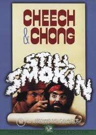 http://tbn2.google.com/images?q=tbn:PmkWMcaH_VsShM:http://www.drugs-plaza.com/movies/pictures/still_smokin_cheech_and_chong.jpg