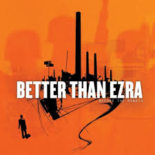Better Than Ezra presale password for concert tickets in New Orleans