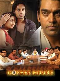 COFFEE HOUSE 2O09 BOLLYWOOD MOVIE DOWNLOAD MEDIAFIRE